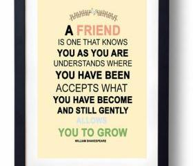 Gift for Sister, Best Friend-William Shakespearre quote